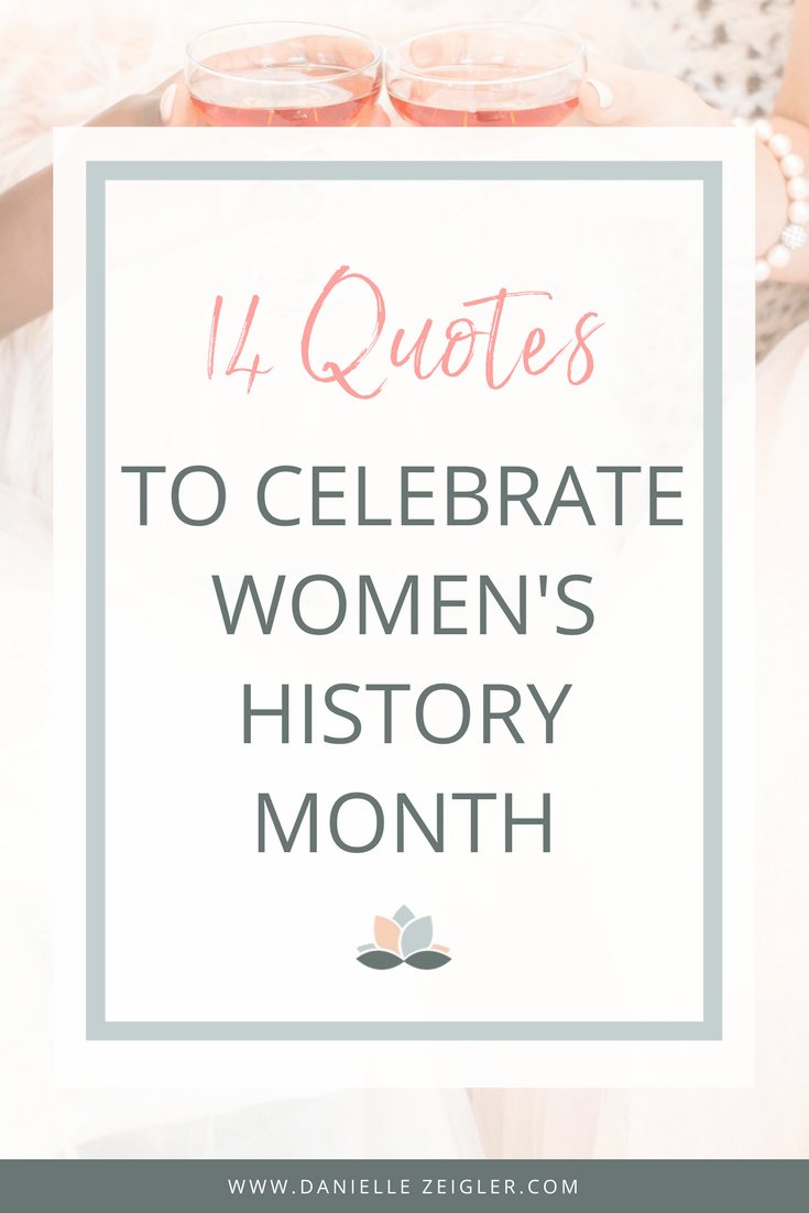 14 Quotes to celebrate women's history month