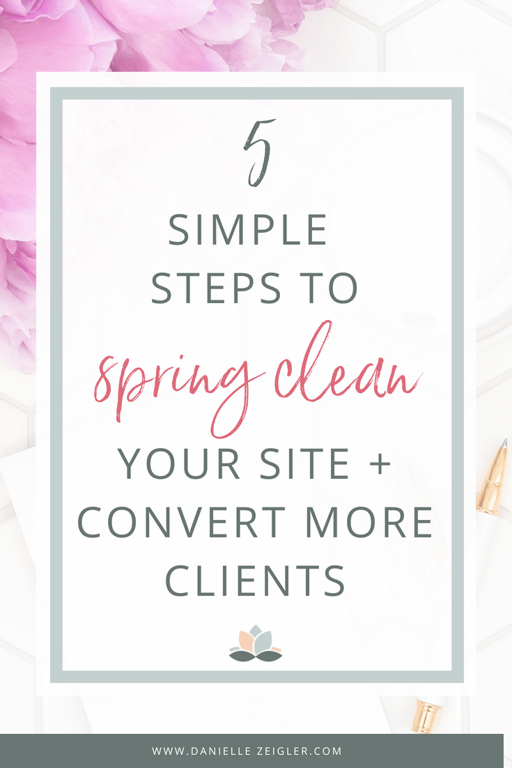 5 simple steps to clean your site & convert more clients