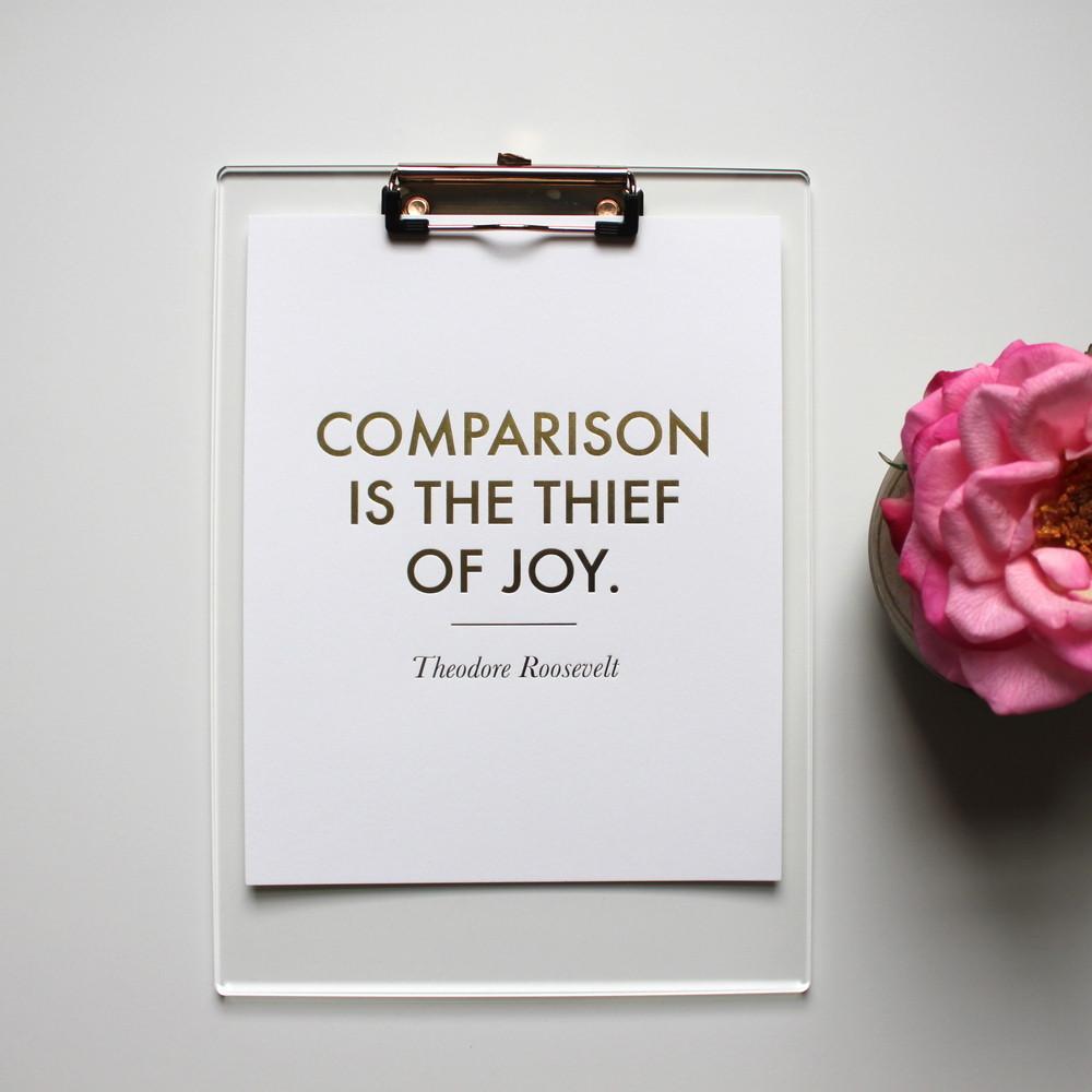 COMPARISON IS THE THIEF OF JOY COMPARISON
