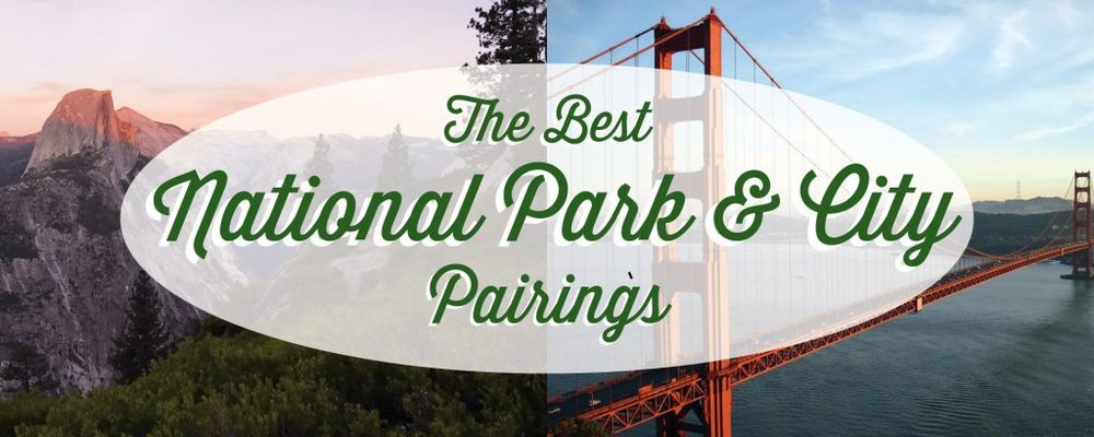 national-park-and-city-pairings.jpg