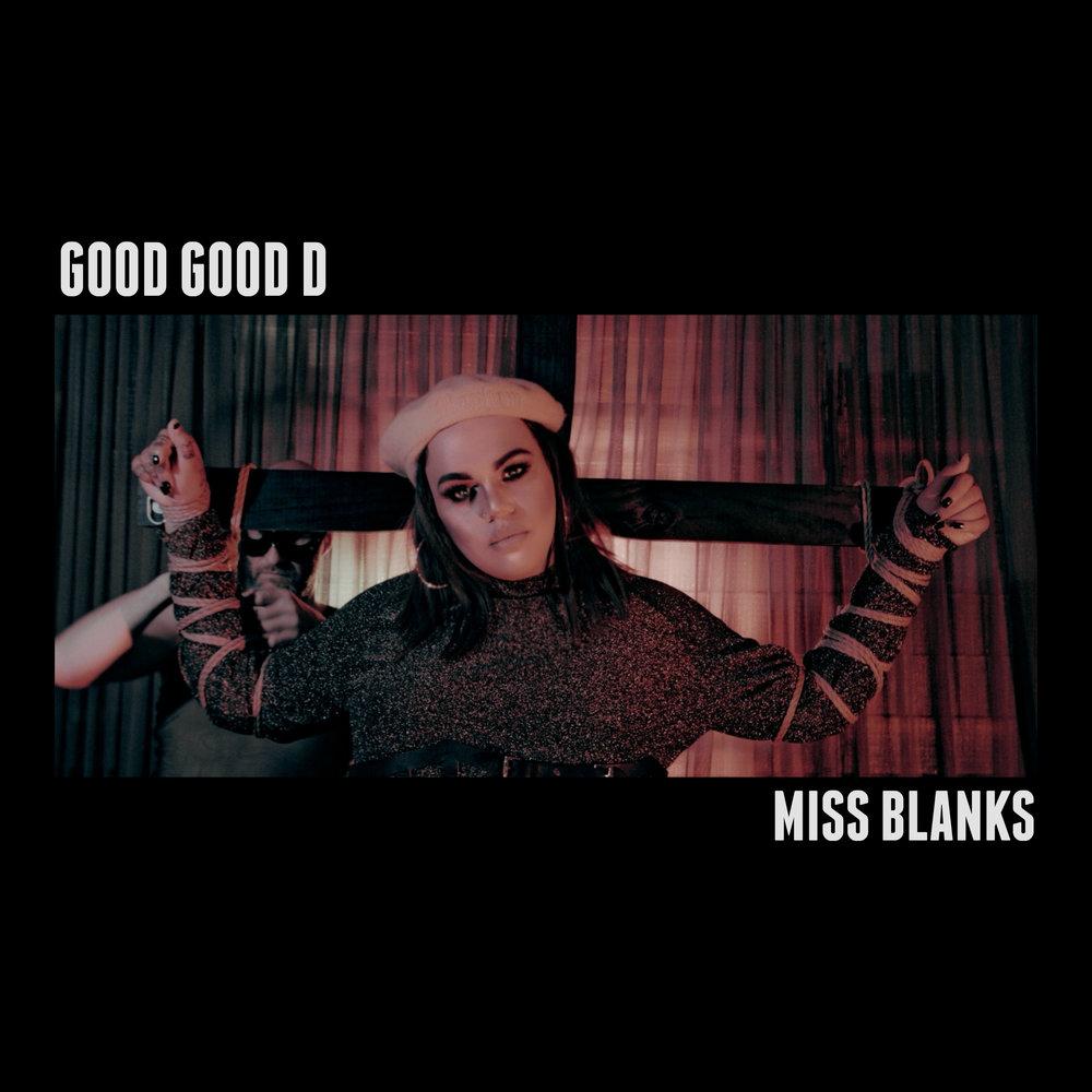 MISS BLANKS - GOOD GOOD D