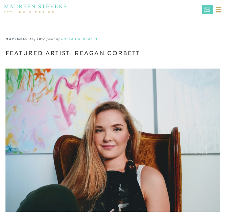 Maureen Stevens: Featured Artist - Today, we are featuring a young and bold pop artist, Reagan Corbett. In the interior design industry, we are always on the search for art with meaning for our clients. Reagan's is exactly that.