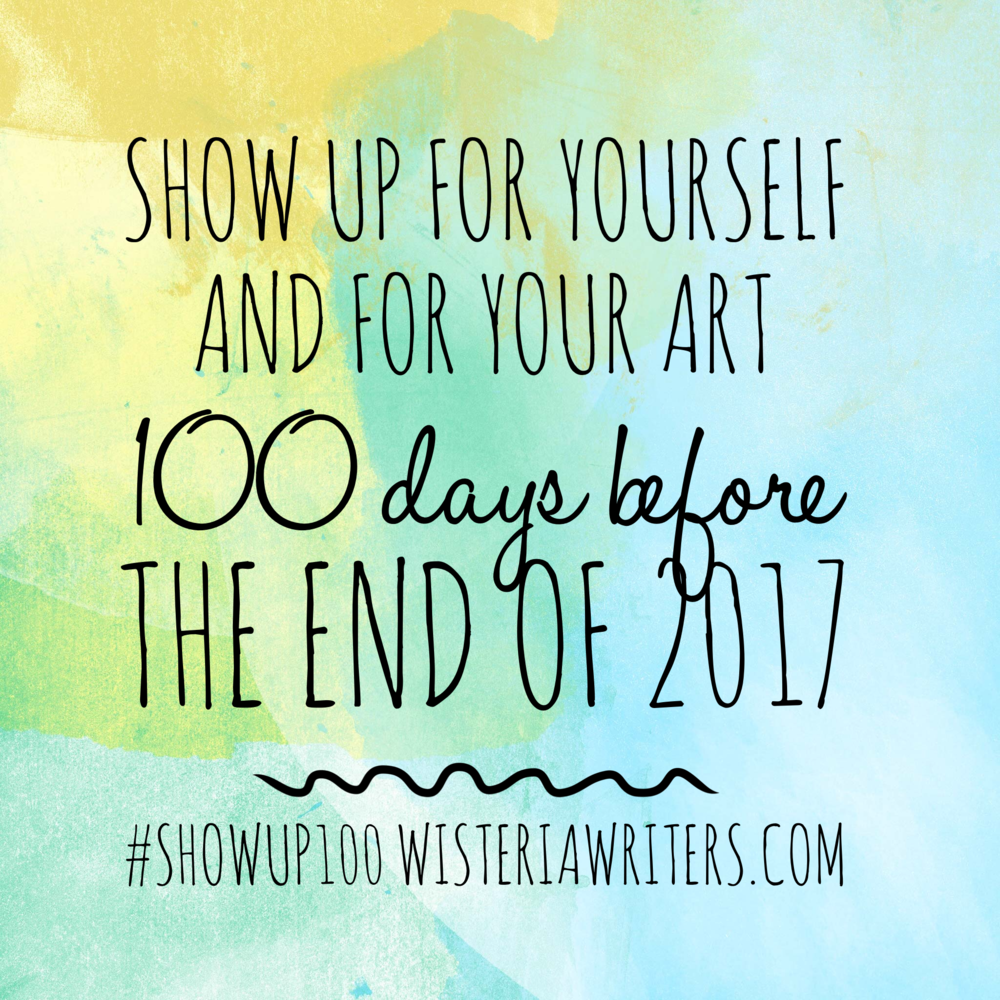 #SHOWUP100 - Between today, August 21, and December 31, we have 133 days before the end of 2017. I invite all of you creatives out there to ask yourselves the question I'm asking myself today: How do I want to spend the next four months? Do I want to spend it scrolling through my phone, railing at the news, and feeling overwhelmed by my to do list? Or, do I want to show up for myself and my art 100 times over the next 133 days and create something?I choose to create. I hope you'll join me.Tag me on Instagram @journalofawriter, and I'll make sure to come by to wave my pom poms and sprinkle glitter dust to cheer you on! 💕