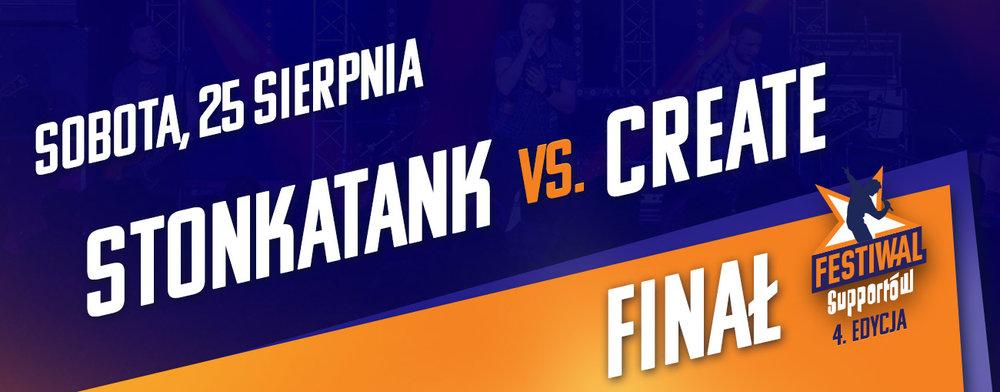 Finał 4. edycji Festiwalu Supportów - Stonkatank vs. Create