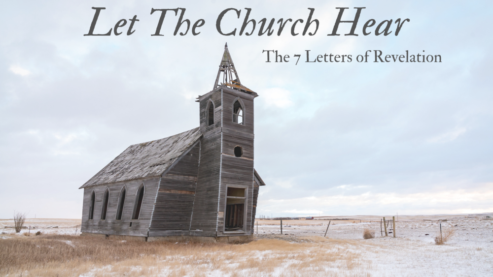 LET THE CHURCH HEAR