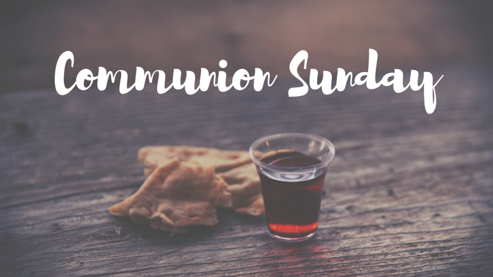 Communion Sunday.png