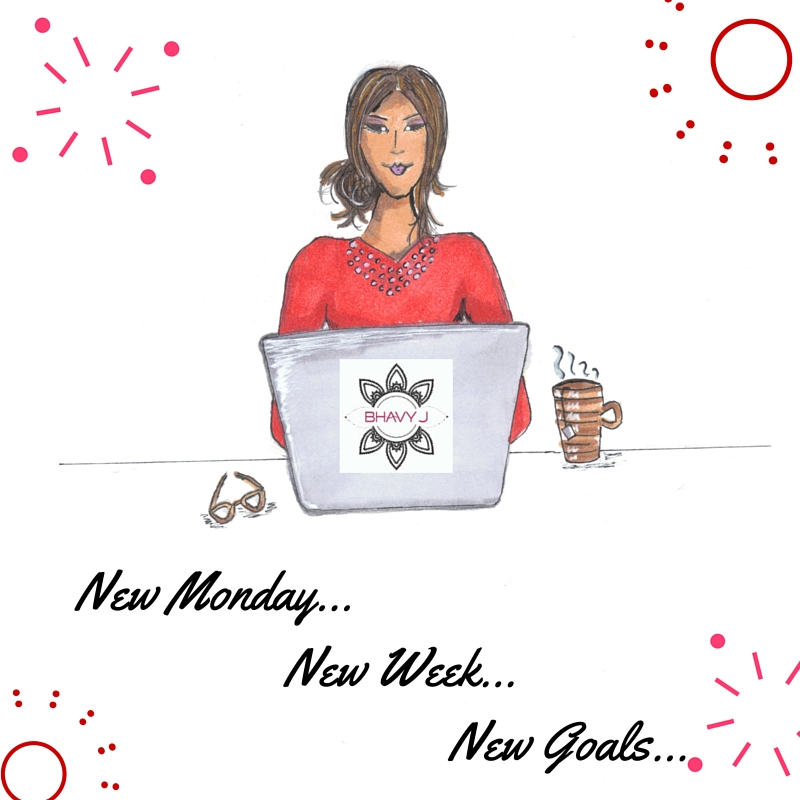 BhavyJ Designs original Monday Motivation illustration
