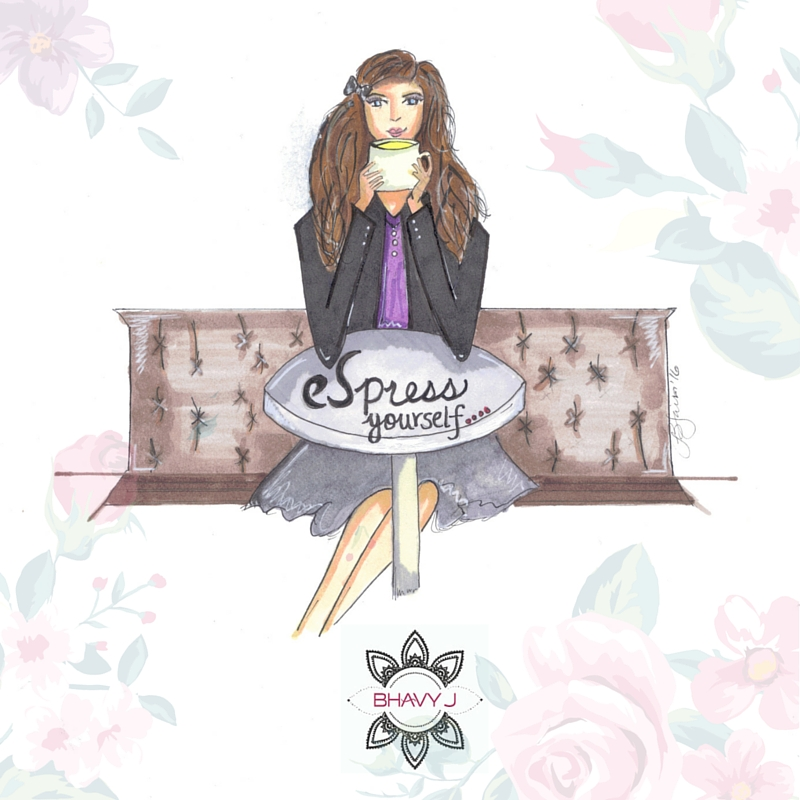BhavyJ Designs original Espress Yourself illustration