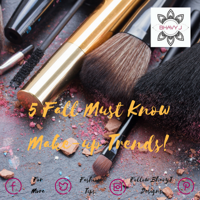 5 Fall Must Know Make-up Trends!.png