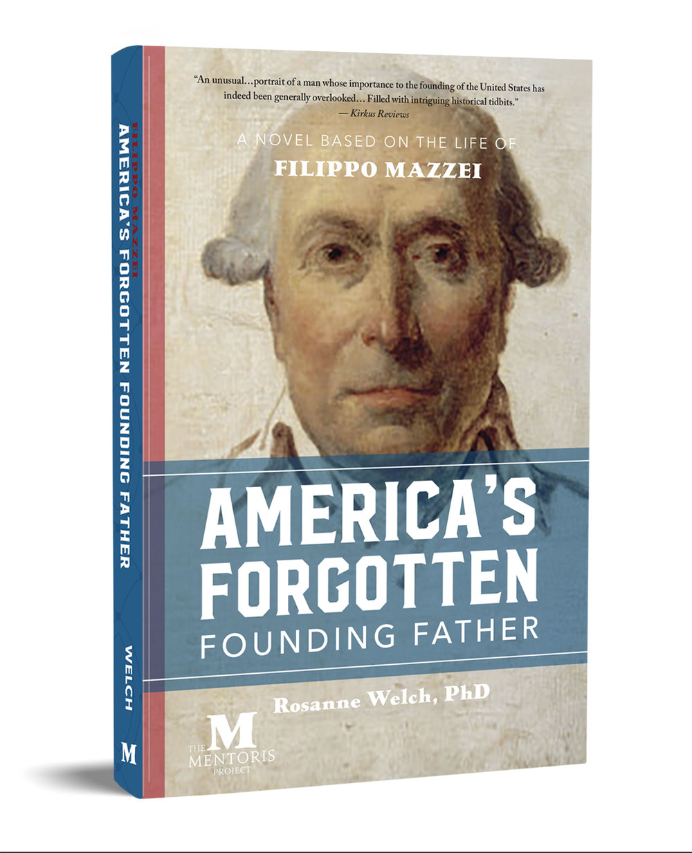 """""""An unusual…portrait  of a man whose importance to the founding of the United States has indeed been generally overlooked…Filled with intriguing historical tidbits.""""  — Kirkus Reviews     """"Foreign intrigue  notwithstanding,  America's Forgotten Founding Father  is a book whose timing could not be better on a domestic level.""""  —Angelus News"""