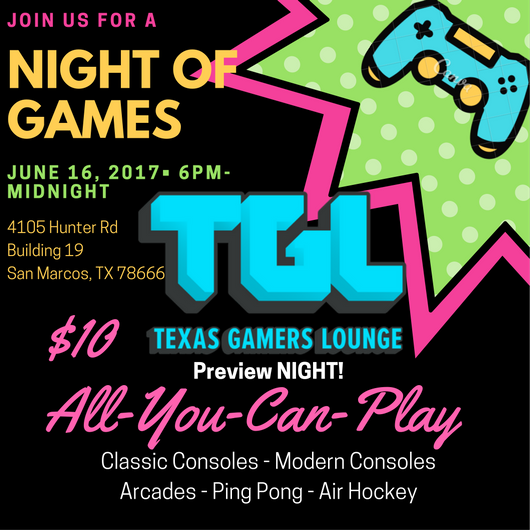 Texas Gamers Lounge Preview Night