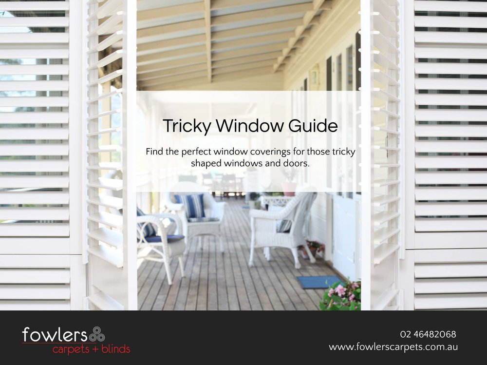 Fowlers Carpets + Blinds - Tricky Windows Guide-1.jpg