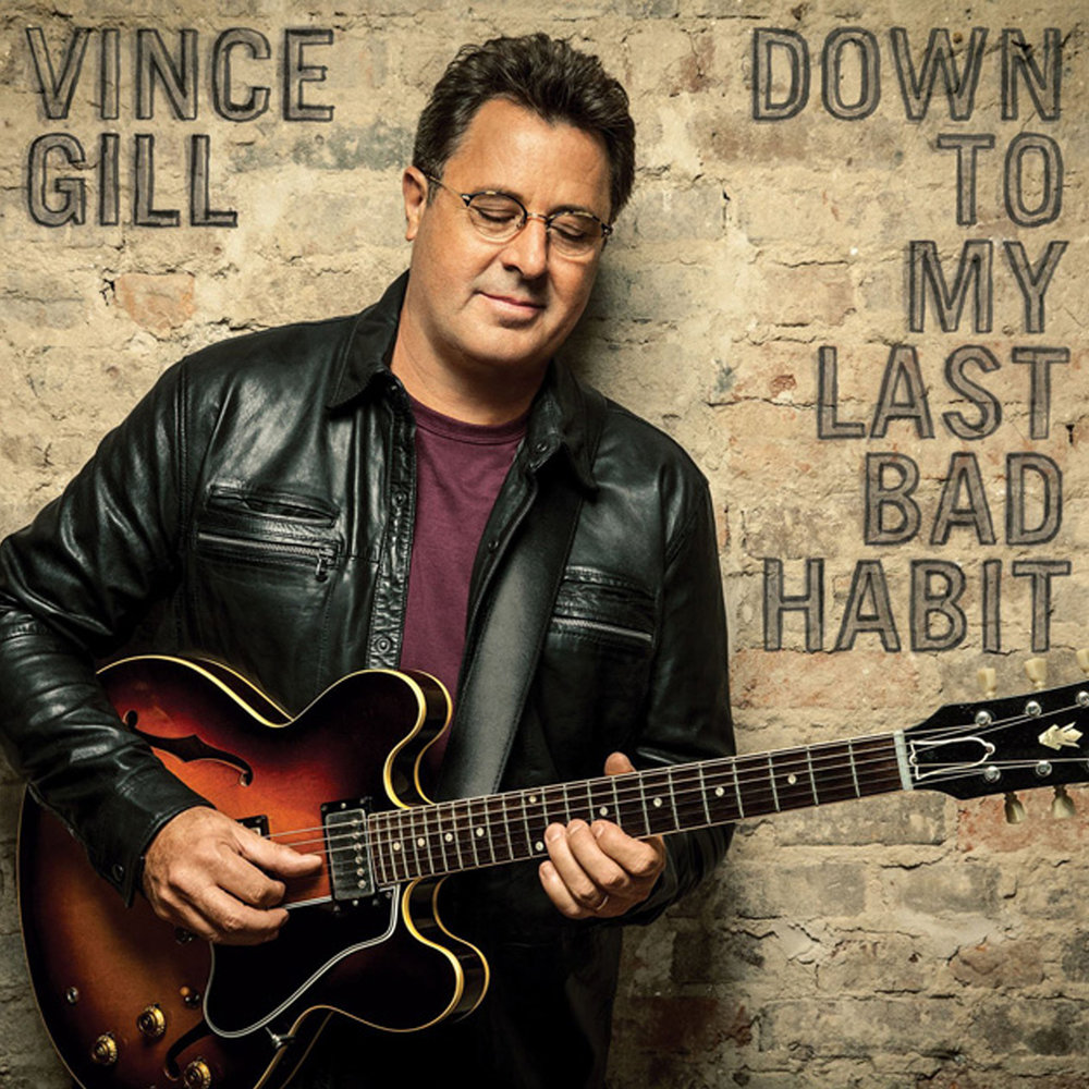 Vince Gill Down to my last bad habit.jpg