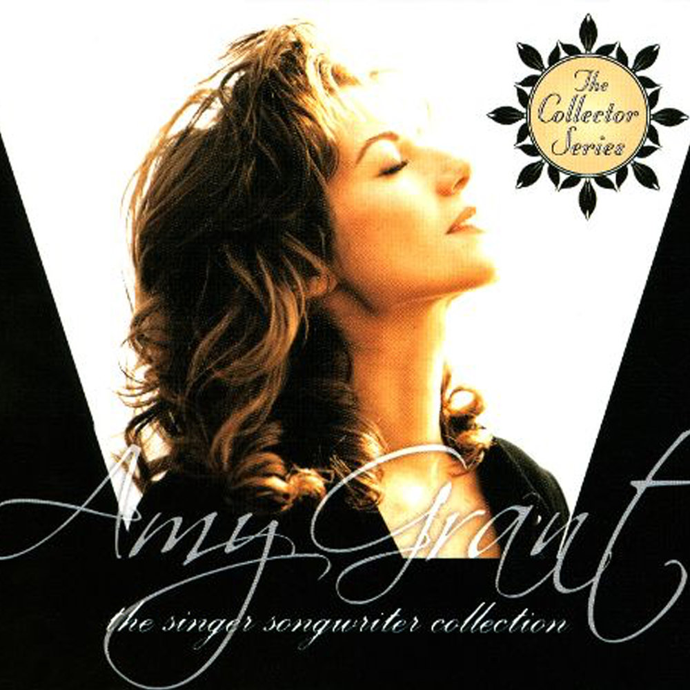 Amy Grant The Collection Series.jpg