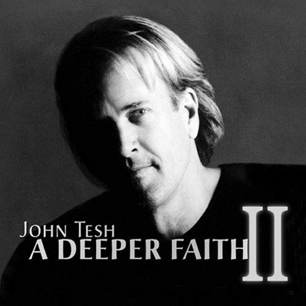 John Tesh Deeper Faith.jpg