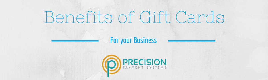 Benefits of selling gift cards for your business precision payment benefits of selling gift cards for your business colourmoves