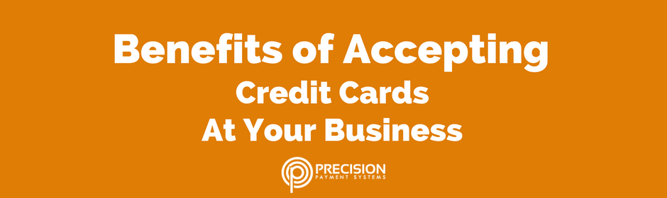 The benefits of accepting credit cards at your business precision the benefits of accepting credit cards at your business reheart Image collections