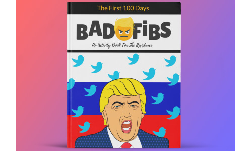 Laugh For A Good Cause! Bad Fibs is the Activity Book for the RESISTANCE and they donate a portion of the proceeds from each book to ACLU. Click here to learn more about the hilarious, liberty loving creators.