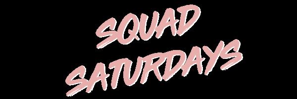 Squad-Saturdays-Banner.png