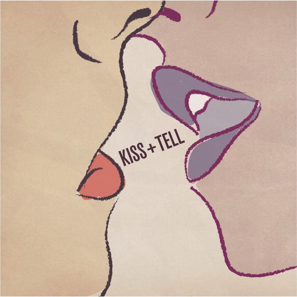 Kiss + Tell