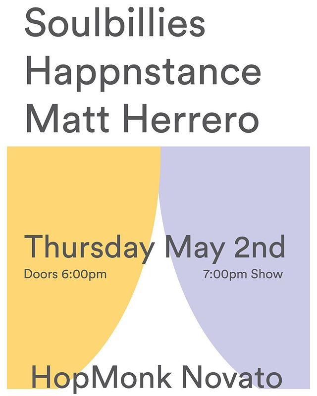This is coming up, folks! Details in our bio. Can't wait to play with @mattherreromusic and the @soulbillies at @hopmonknovato on Thursday May 2nd . . #livemusic #acoustic #performance #beer #fridayjr #folk #indiefolk #nufolk #songwriting #concert #marin #novato