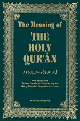 The-Meaning-of-the-Holy-Qur-an-English-Arabic-Ali-Abdullah-Yusuf-9781590080160
