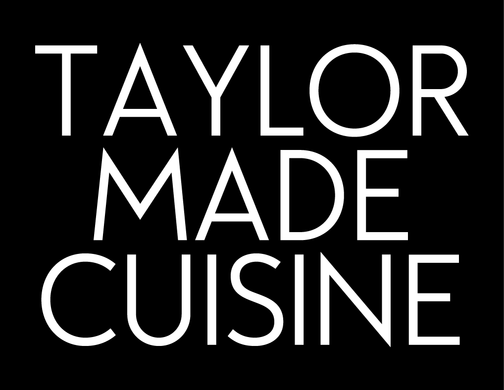 Taylor Made Cuisine