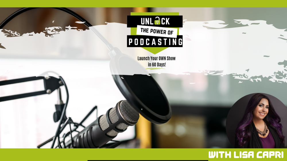 If you'd like to learn more about podcasting to help you grow your brand, influence and audience and get on the WAIT LIST for my podcasting course, just click   HERE   to get more info.
