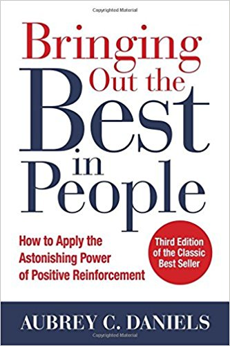 ringing Out the Best in People: How to Apply the Astonishing Power of Positive Reinforcement, Third Edition (Business Books)