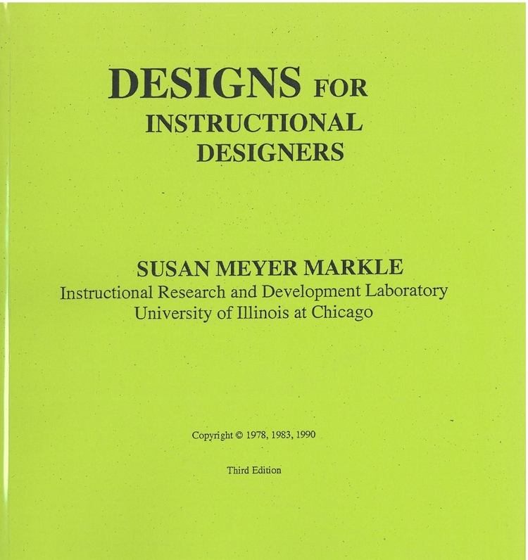 Designs for Instructional Designers - Click to purchase through Morningside Press.