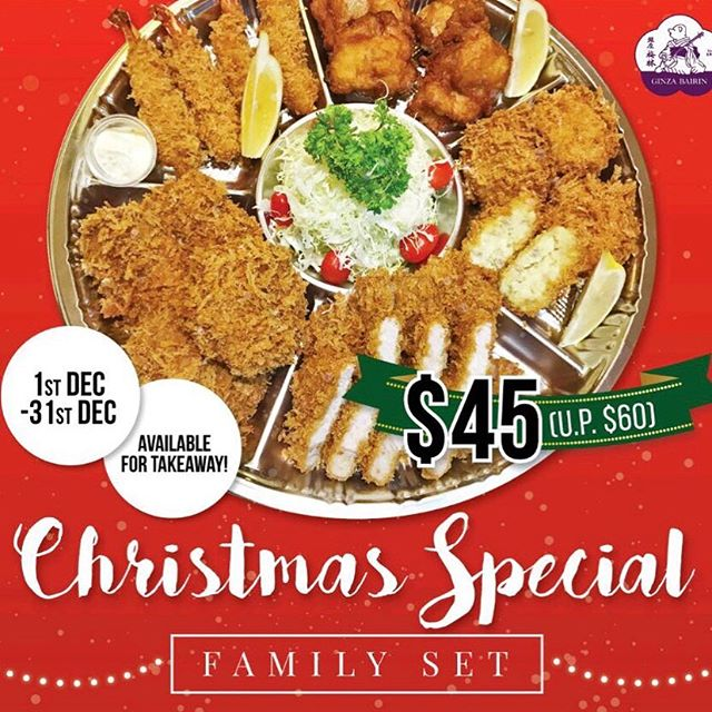 It's a season of giving!!!Treat your Family and Friends with our Christmas Special..a variety of different crispy tonkatsu to share with everyone!!Get it only here at Ginza Bairin!!