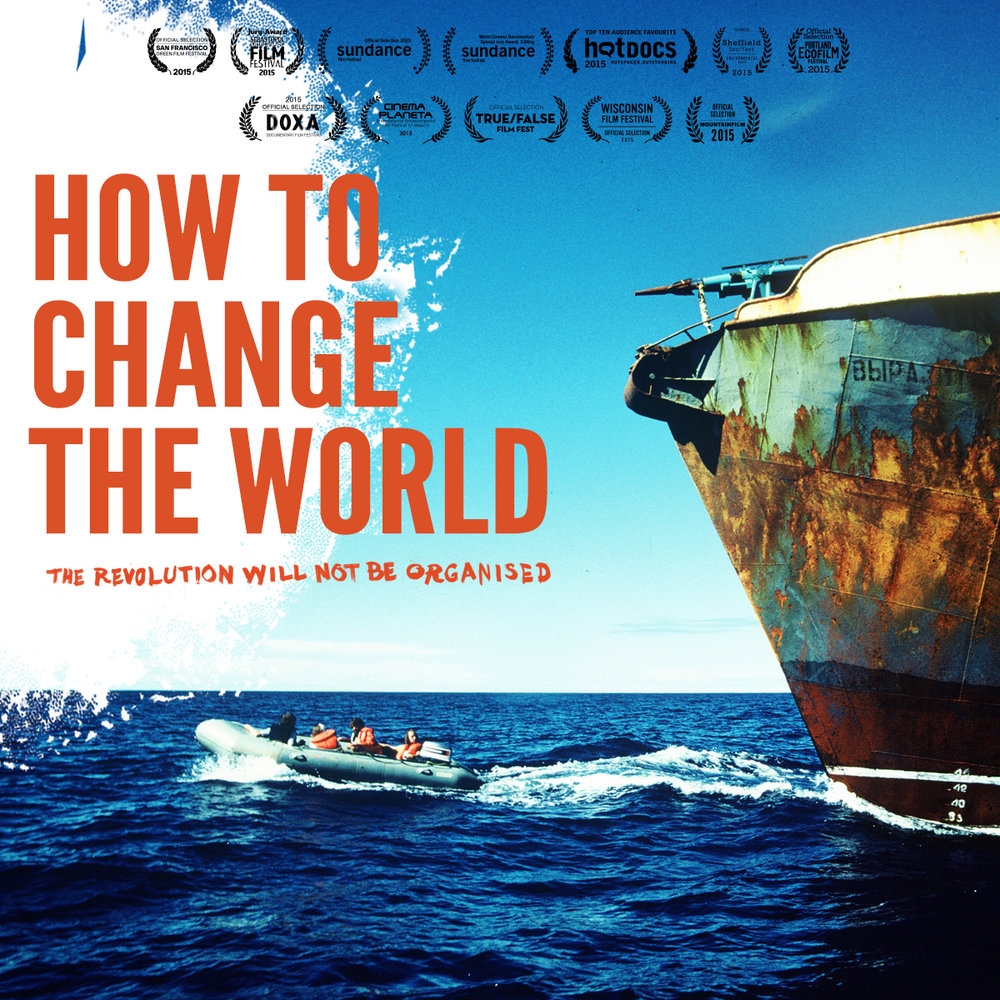 how_to_change_the_world_poster.jpg