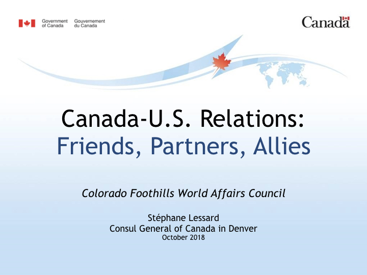 WAC Foothills_Canada-US Relations PPT-October 2018-FINAL.001.jpeg