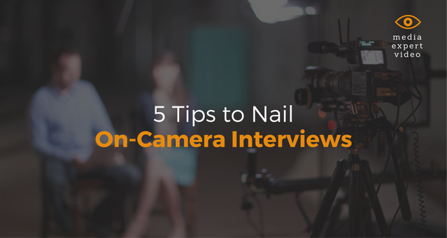 5 Tips to Nail On-Camera Interviews