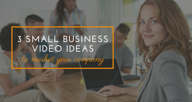 MEV 3 small business video ideas