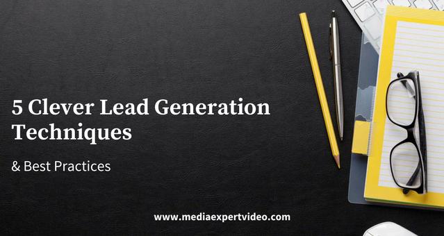5 clever lead generation techniques