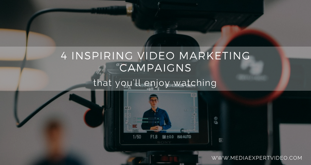 4 INSPIRING VIDEO MARKETING CAMPAIGNS - blog.png