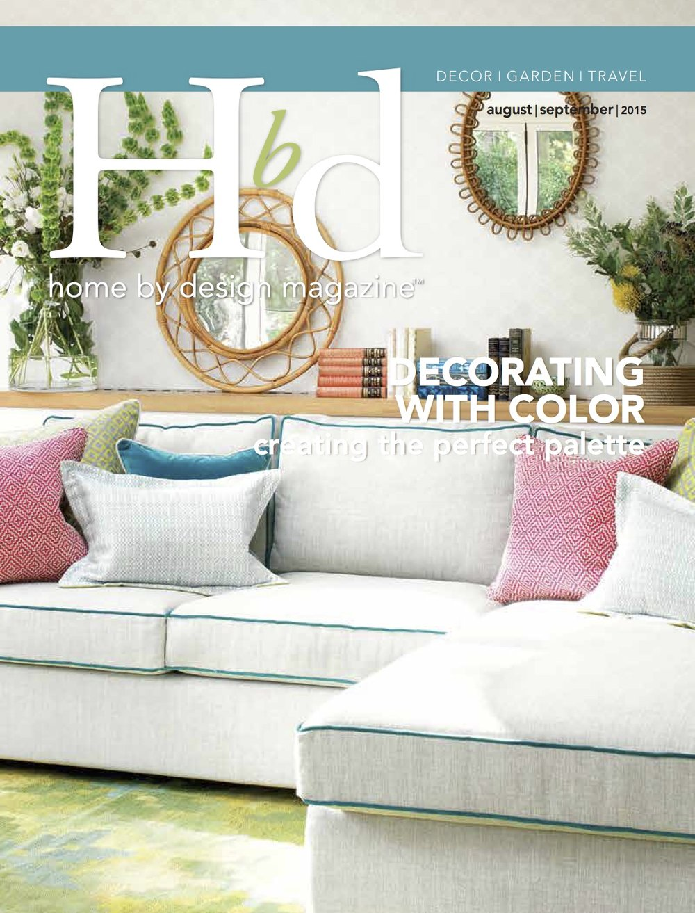 Home by Design Magazine — HUDSON INTERIOR DESIGNS