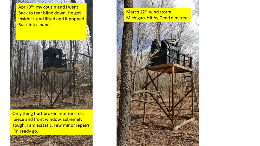 This is a testimony of how a customer who purchased a Hughes Products Box Blind was able to quickly and easily recover his deer stand from a tree that had fallen on it during a violent wind storm.
