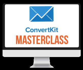 FREE ConvertKit Masterclass coming soon!