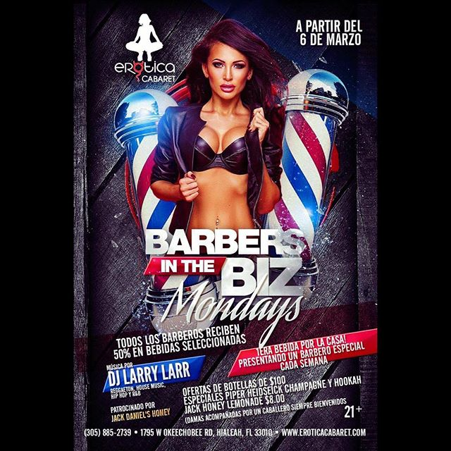 BARBEROS DE MIAMI Tonight at Erotica... We are Presenting BARBERS IN THE BIZ MONDAY'S. All barbers get a 50% discount in selected drinks. #BARBERSINTHEBIZ Reservations: www.eroticacabaret.com  #adultentertainment #music #dancers #stripclub #twerk #miami #sexy #share #miaminightlife #eroticacabaret #cocktails #whiskey #party #nofilter #lit #girls #adult #strippers