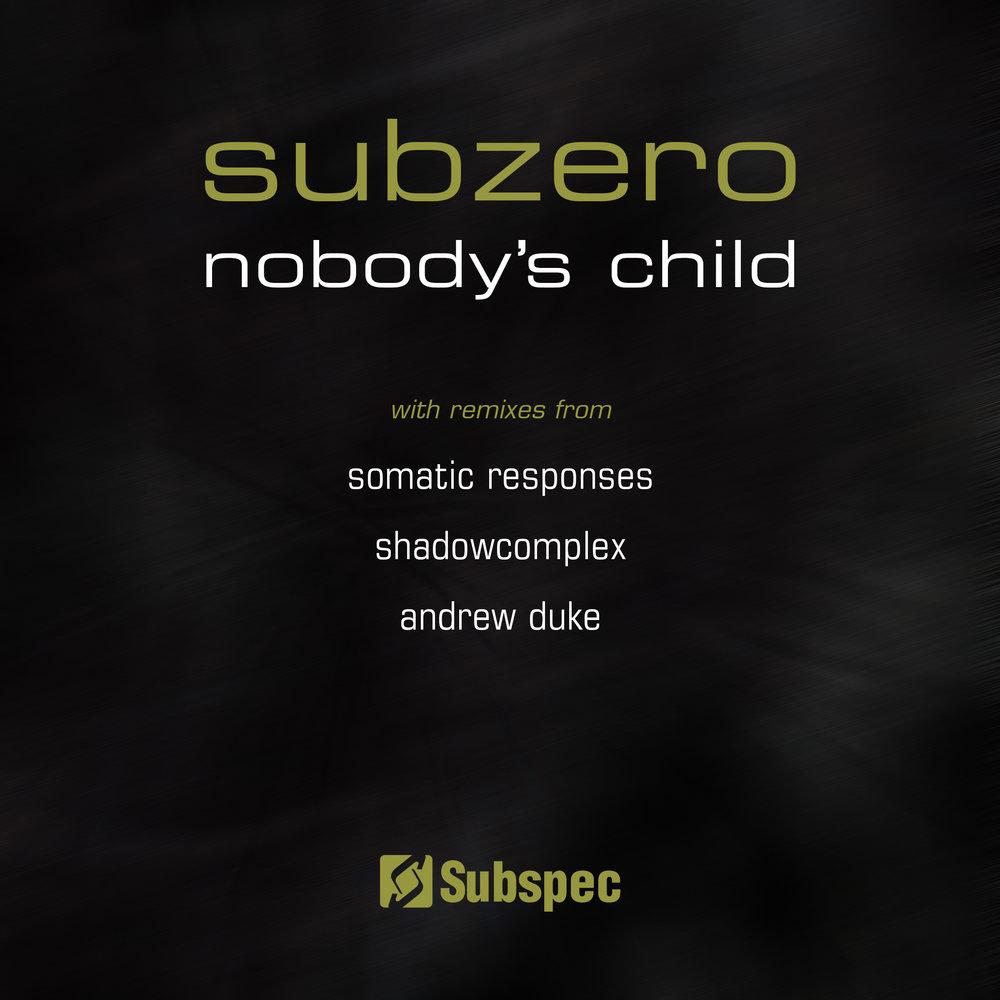 Subzero 'Nobody's Child' (SUB044)