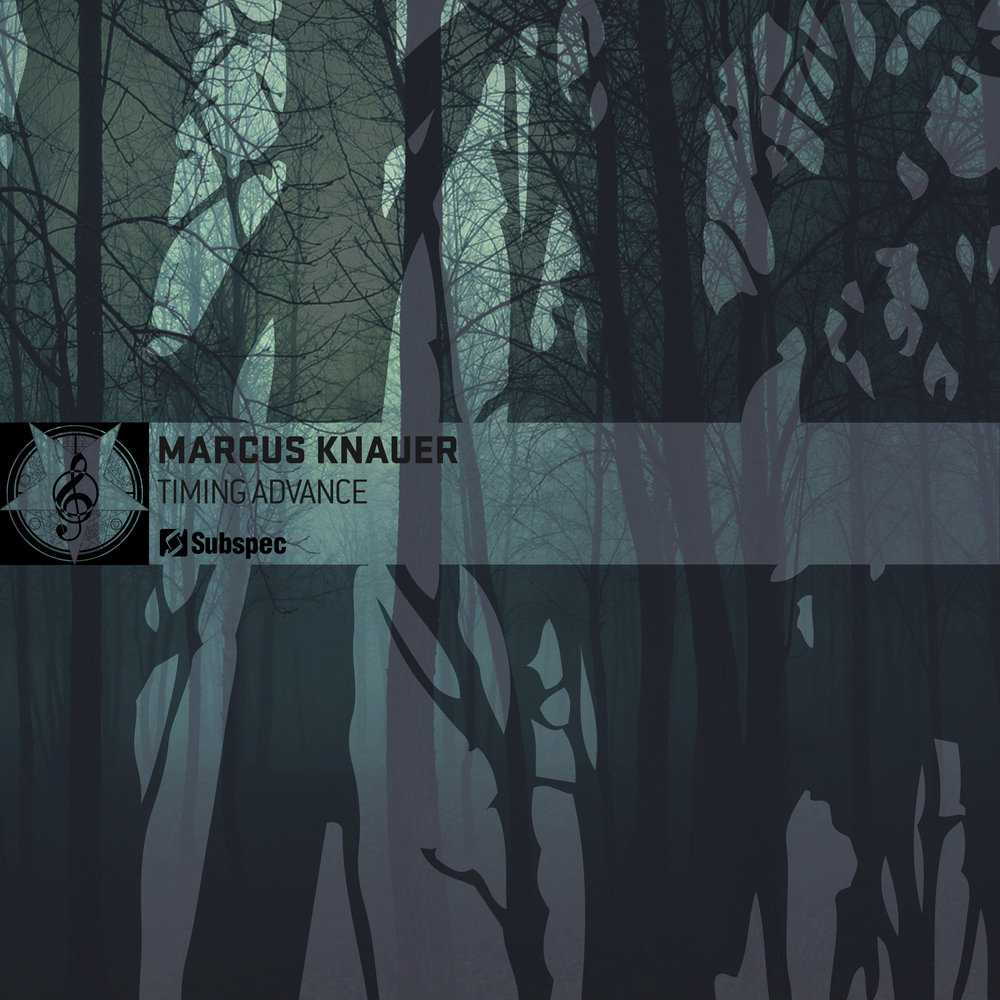 Marcus Knauer 'Timing Advance' (SUB042)