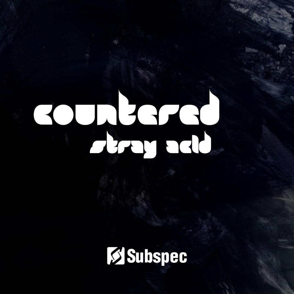 Countered 'Stray Acid' (SUB038)