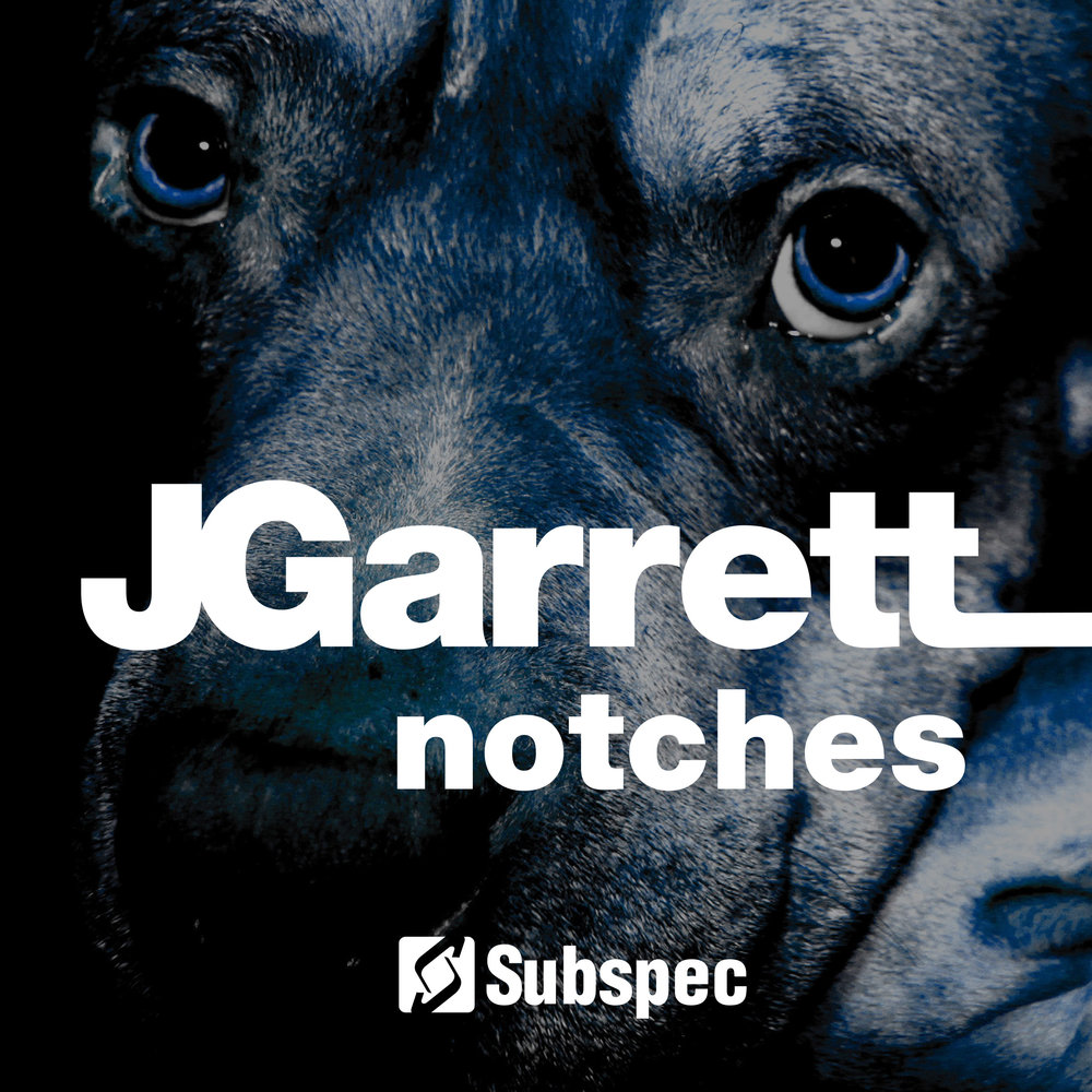 JGarrett 'Notches' (SUB031)