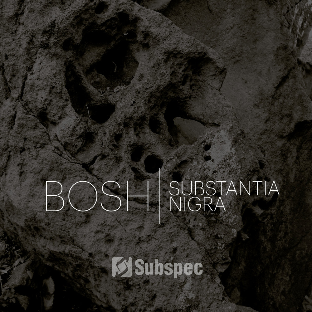 Bosh 'Substantia Nigra' (SBU028)