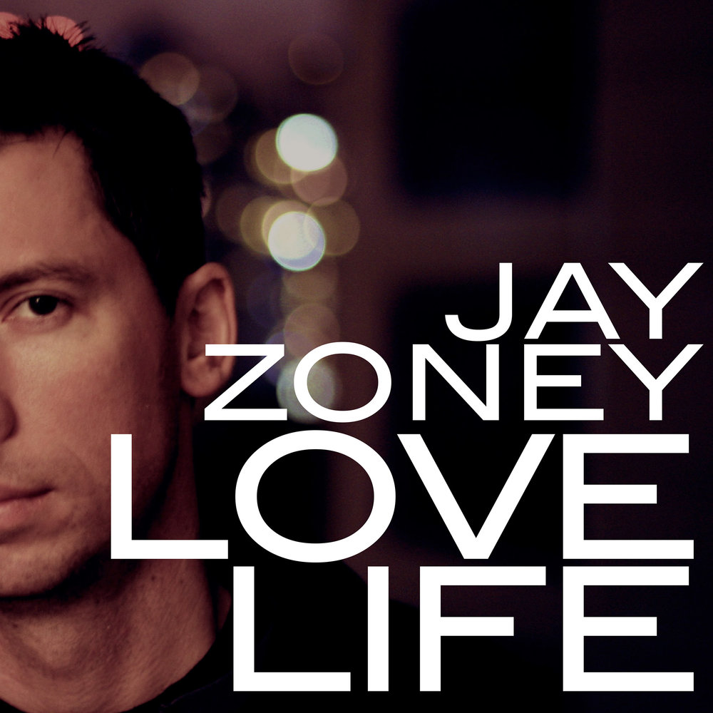 Jay Zoney 'Love Life' (SUB011)