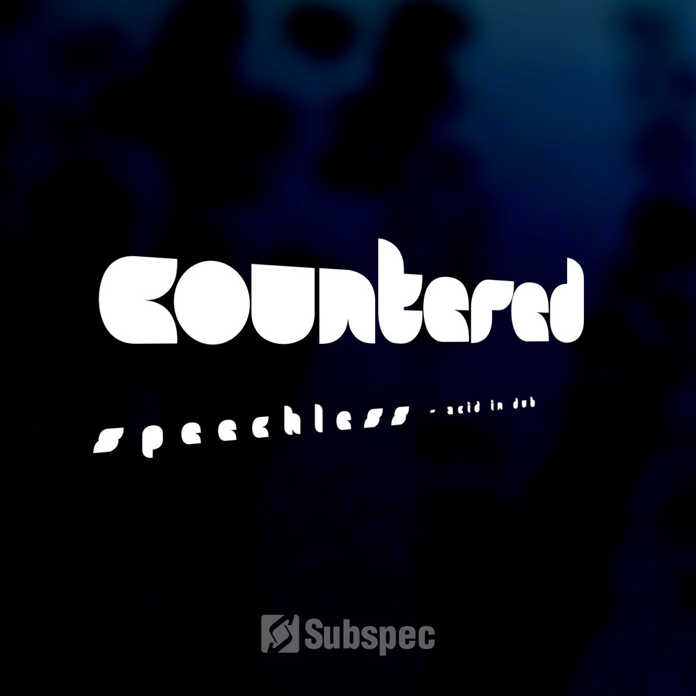 Countered 'Speechless' - As a way to say thanks for five years of support for Subspec, we're making a special EP of dub versions of tracks from Countered available as free downloads. Four tracks from 'Three Conversations about Food' and Countered's appearance on 'Specification' have been reworked as straight up jacking instrumental Acid Techno.Click the cover to the left to download or stream.