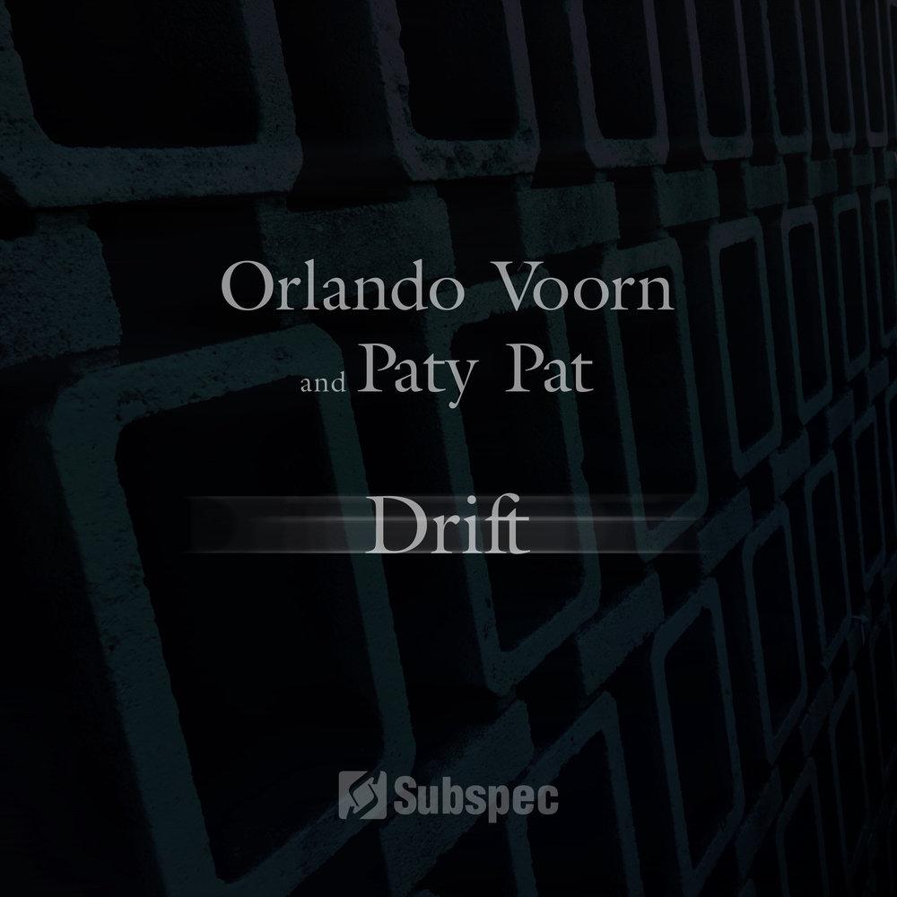 SUB058 - Orlando Voorn & Paty Pat - Drift