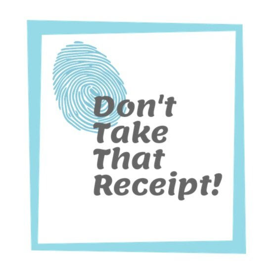 Don't Take That Receipt!